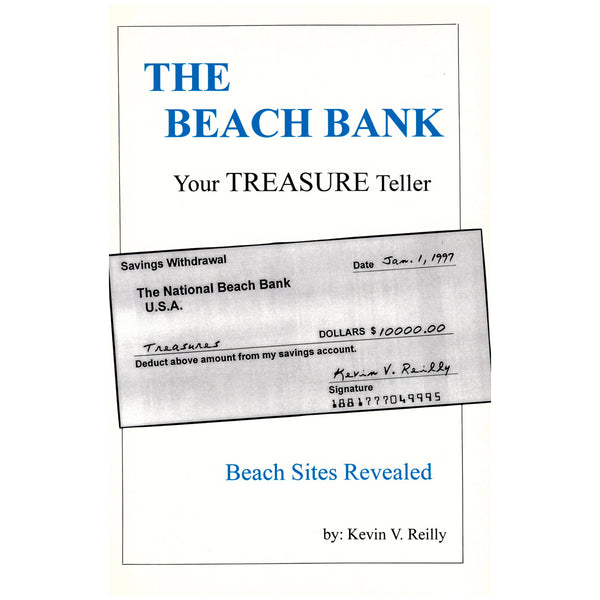 The Beach Bank, Your Treasure Teller by Kevin V. Reilly