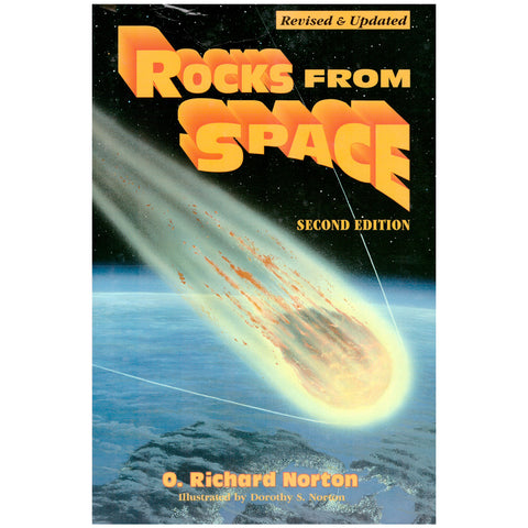 Rocks from Space by Richard Norton, Must Have for the Meteorite Hunter