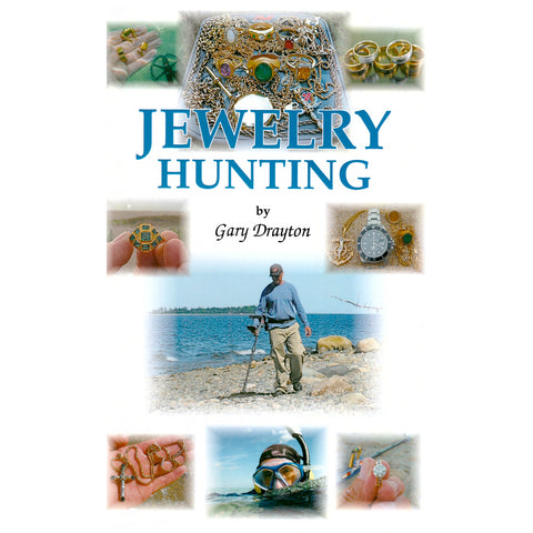 Jewelry Hunting by Gary T. Drayton Beach & Water Metal Detecting