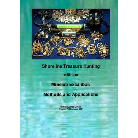 Shoreline Treasure Hunting with the Minelab Excalibur Methods & Applications