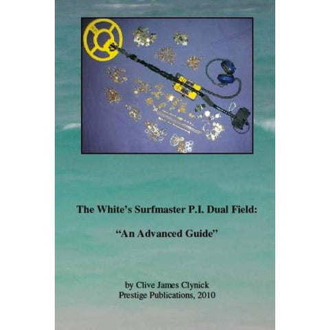 The White's Surfmaster P.I. Dual Field by Clive James Clynick