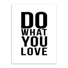 'Do What You Love' Poster (Multiple Sizes)