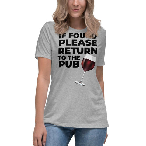 If Found Please Return To The Pub Women's T-Shirt - Blighty's British Store