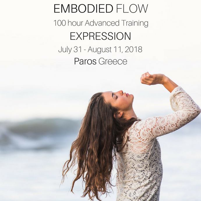Embodied Flow™ Expression Module, Paros 2018