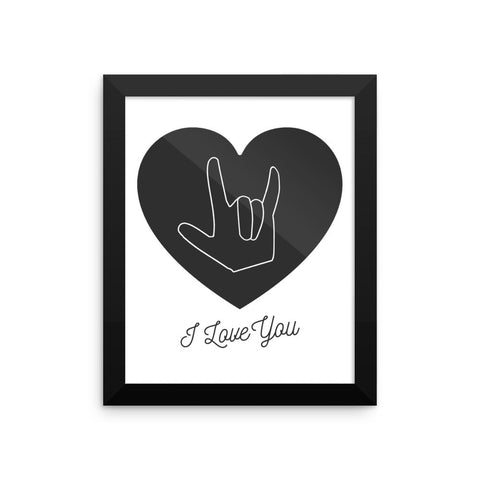 I LOVE YOU, SIGN LANGUAGE (BLACK) - Framed poster