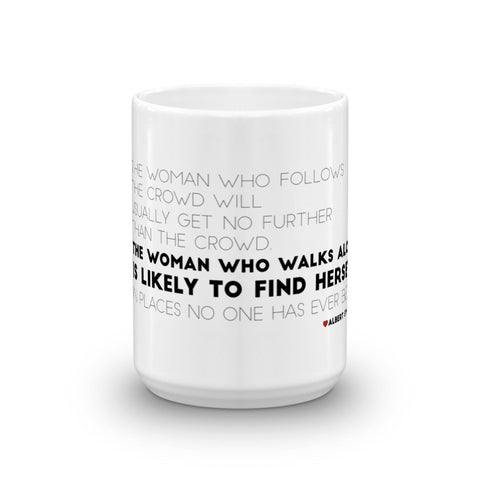 THE WOMAN WHO WALKS ALONE Mug