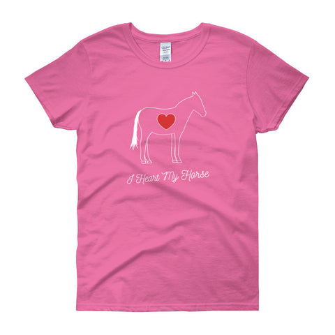 I HEART MY HORSE Women's short sleeve t-shirt