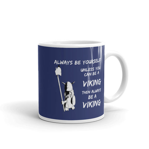 ALWAYS BE A VIKING (Norway) - Coffee/Tea Mug