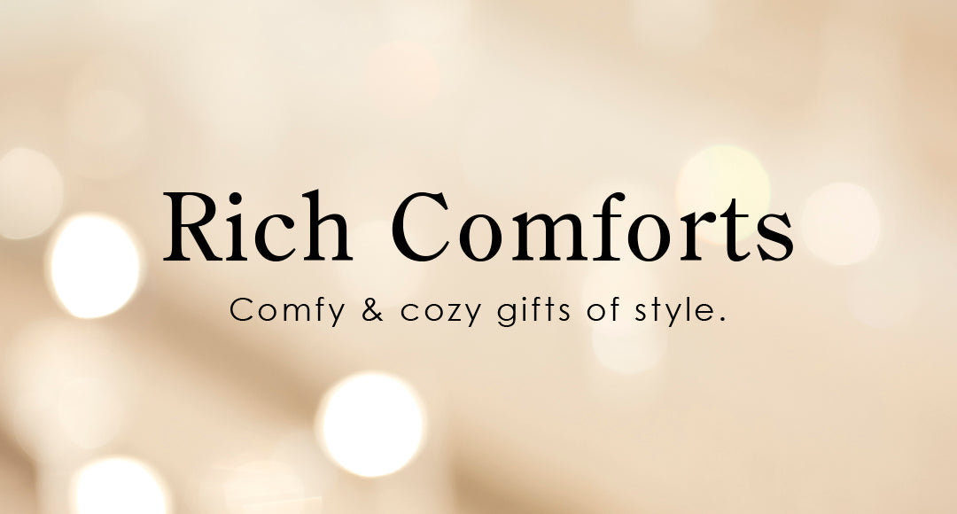 Rich Comforts