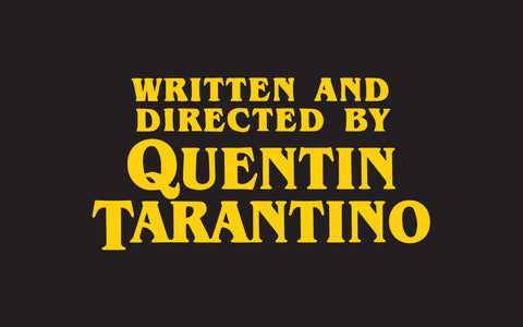 By Quentin Tarantino