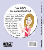 Miss Kate's Very, Very Special Class Project Book