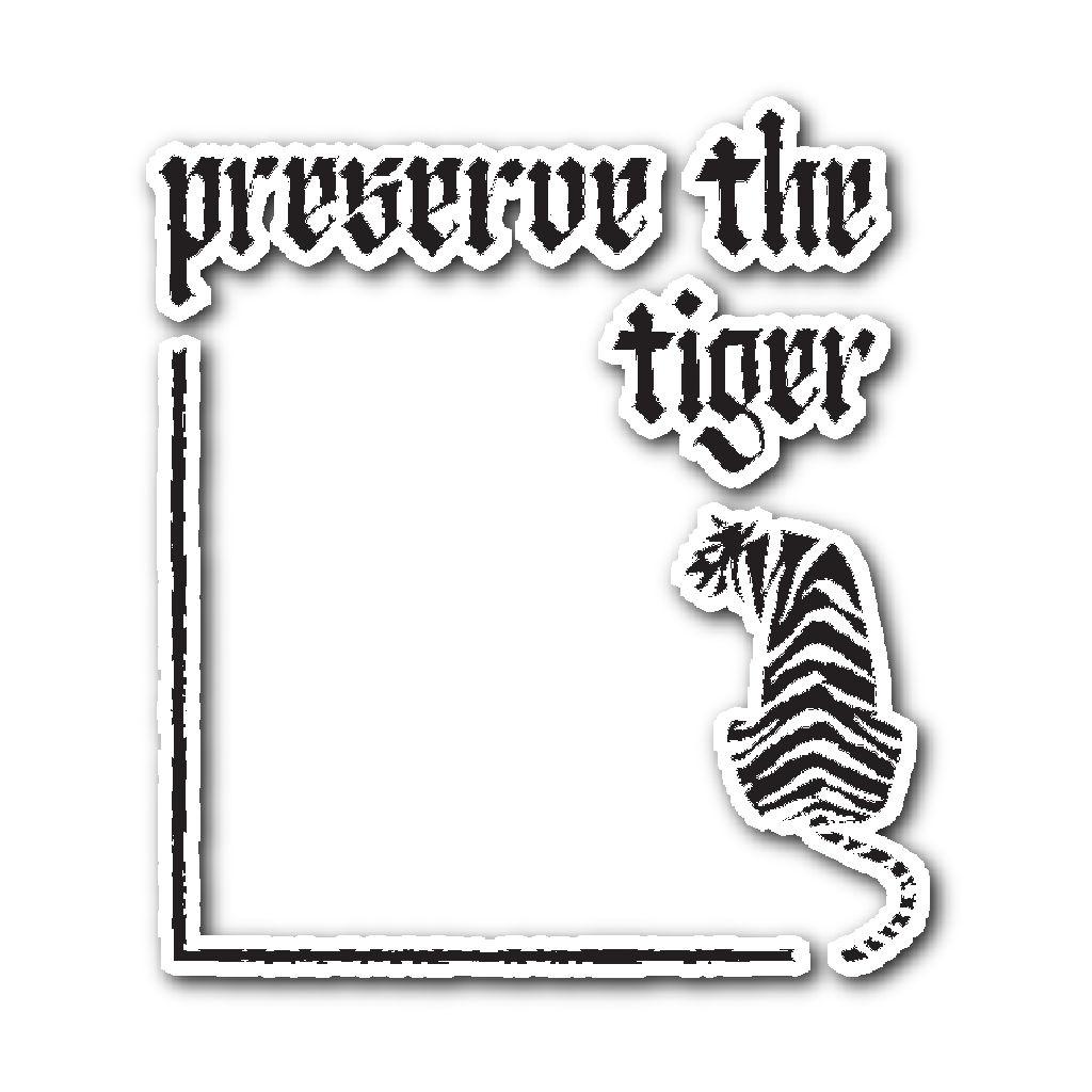 Stickers - Preserve The Tiger Sticker