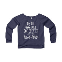 'On the 8th Day GOD Created Essential Oils' Women's Sponge Fleece Wide Neck Sweatshirt