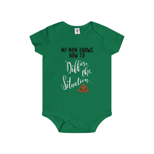 'My Mom Knows How To Diffuse the Situation...' Infant Rip Snap Tee