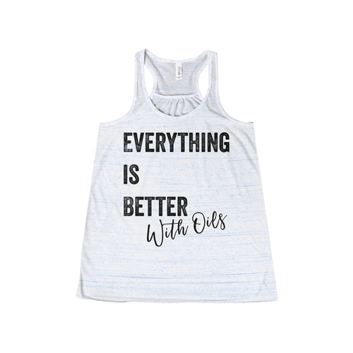 'Everything Is Better With Oils' Women's Flowy Racerback Tank