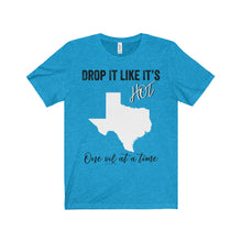 'Drop It Like It's Hot Texas' Unisex Jersey Short Sleeve Tee