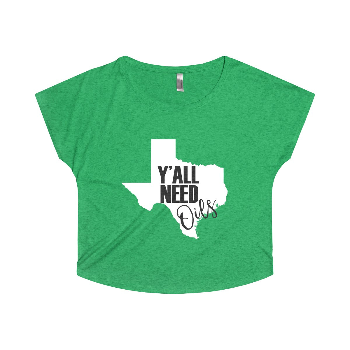 'Y'ALL Need Oils' Women's Tri-Blend Dolman