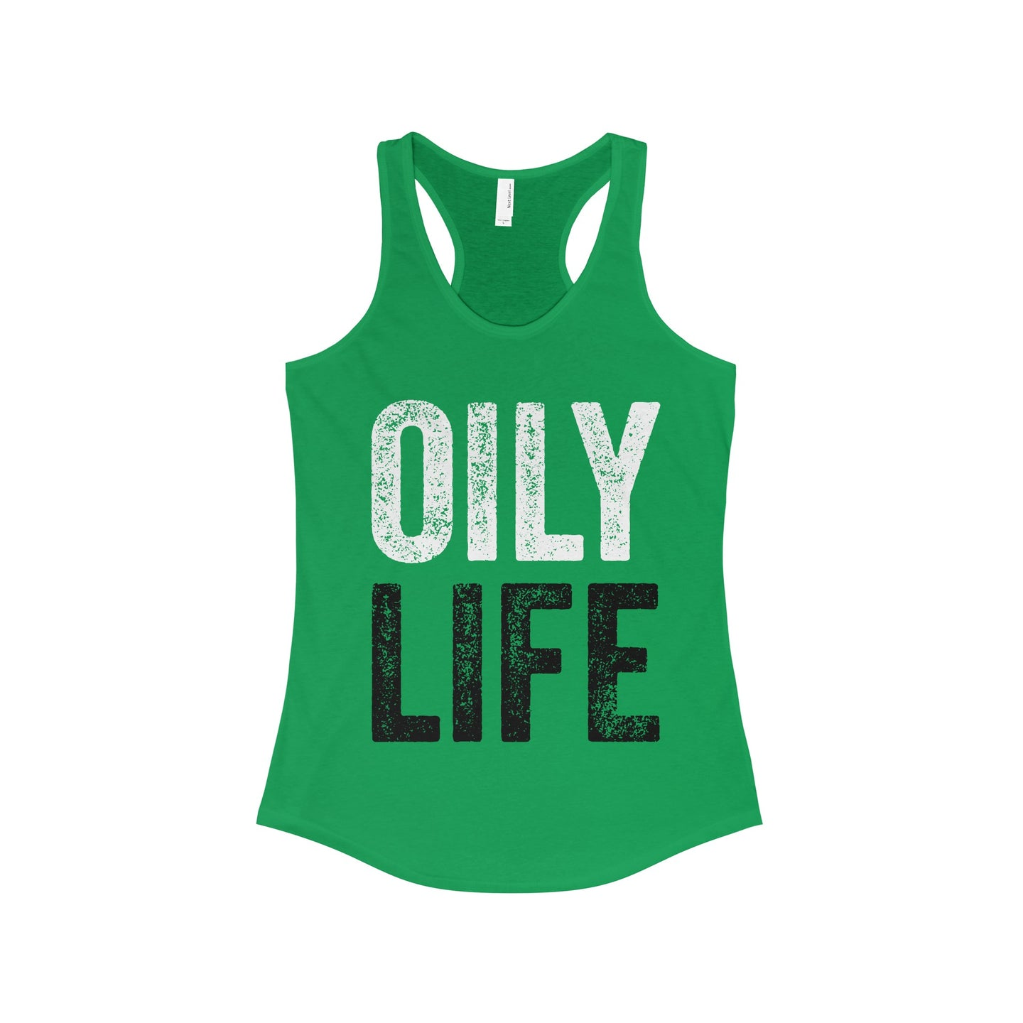 'OILY LIFE' Women's The Ideal Racerback Tank