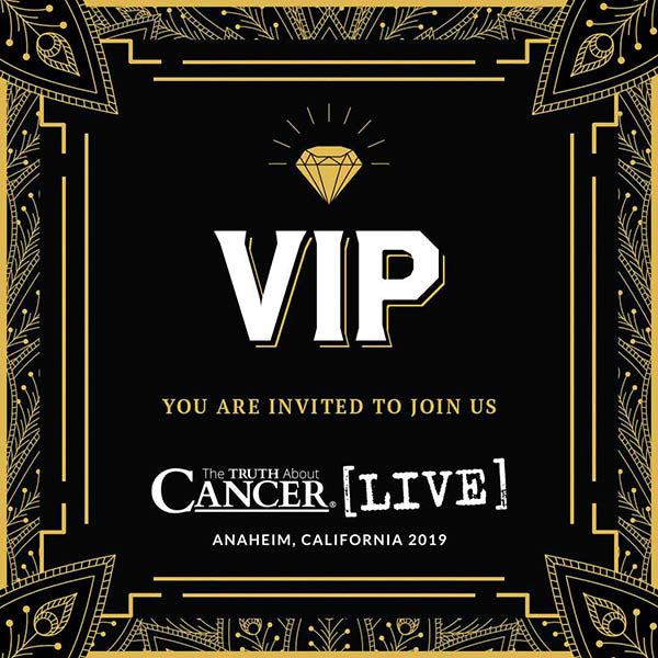 The Truth About Cancer LIVE Oct 10-13, 2019 - Diamond VIP