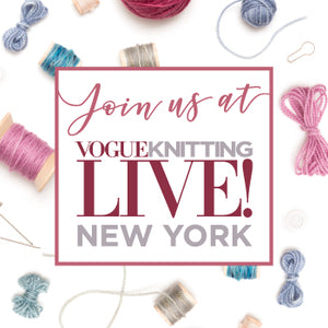 Getting ready for Vogue Knitting LIVE NYC!