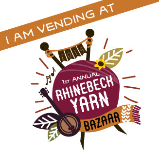 I am vending at the Rhinebeck Yarn Bazaar!