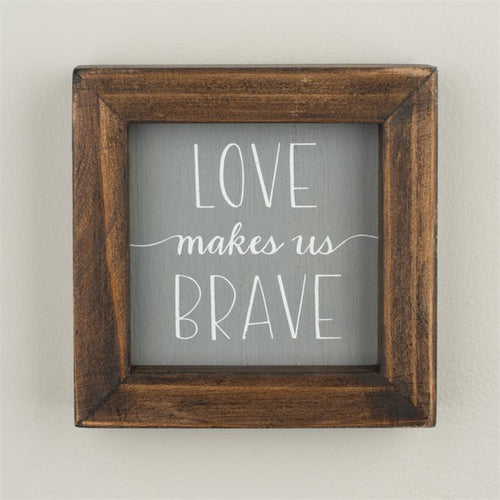 Love Makes Us Brave Framed Wood Board by Glory Haus
