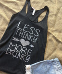 Less Thinky, More Drinky Tank Top