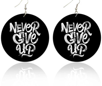 Never Give Up Earrings