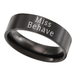 Miss Behave Ring