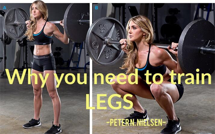 WHY YOU NEED TO TRAIN LEGS...