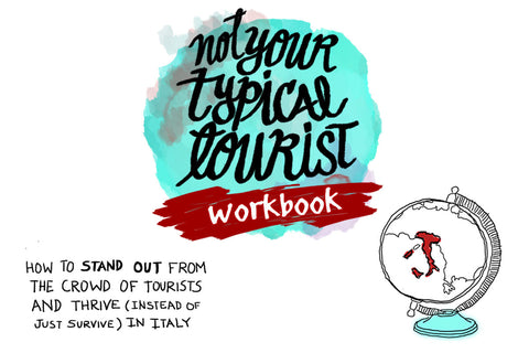 Not Your Typical Tourist Phrasebook / Workbook