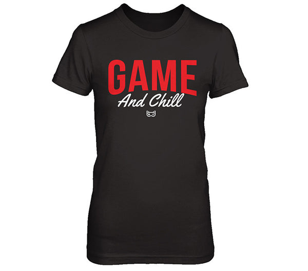Black T-Shirt Game and Chill Womens