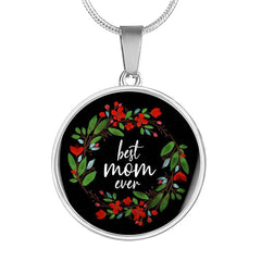 Best Mom Ever - Engraved Stainless Pendant Necklace