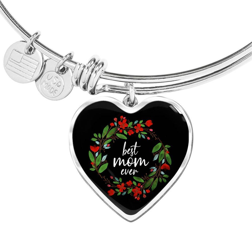 Best Mom Ever - Engraved Stainless Heart Pendant Bangle