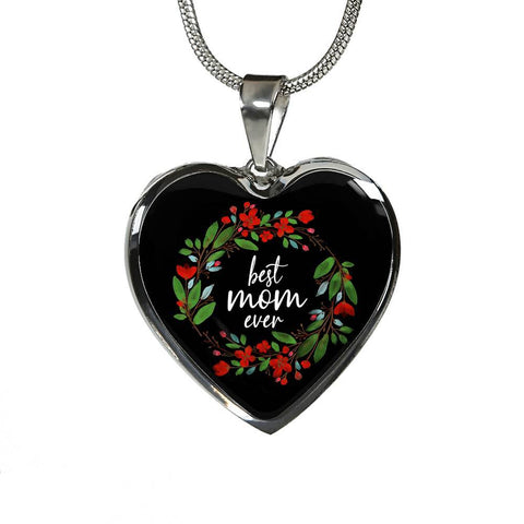 Best Mom Ever - Engraved Stainless Heart Pendant Necklace