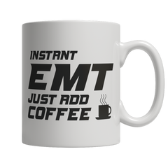 Limited Edition - InstantEMT Just Add Coffee! Male
