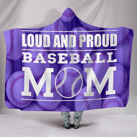 Loud and Proud Baseball Mom Hoodie Blanket