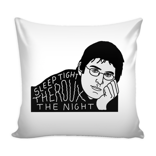 Louis Theroux - Sleep Tight Theroux The Night - Pillow Case