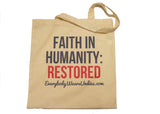 Everybody wear's undies tote bag that reads Faith in Humanity: Restored