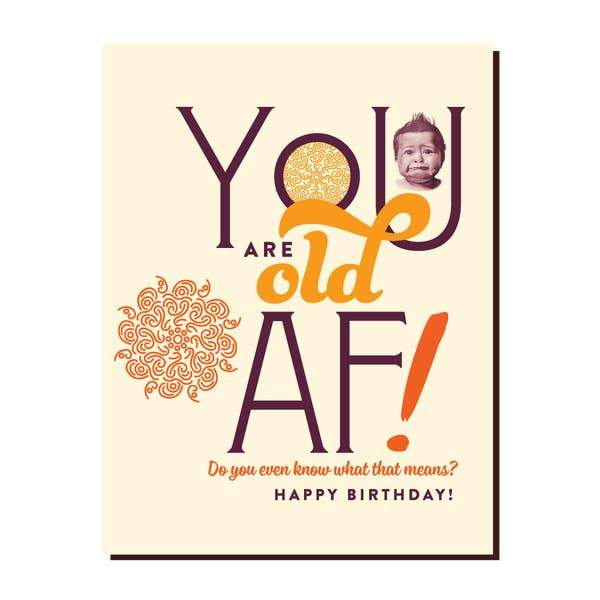 Birthday Old AF Card-Greeting Cards-Miss Rosie Co.