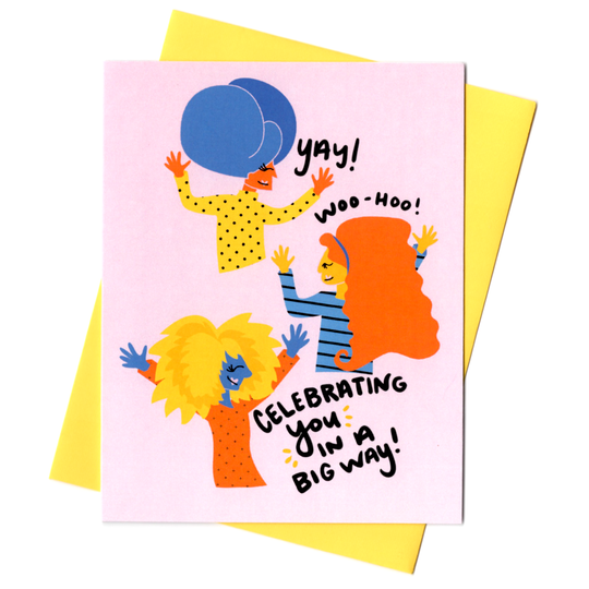 Celebrate You In A Big Way Card-Greeting Cards-Miss Rosie Co.