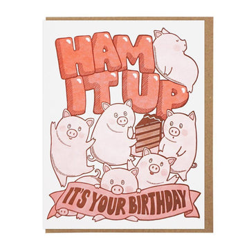 Ham It Up Birthday Card-Greeting Cards-Miss Rosie Co.