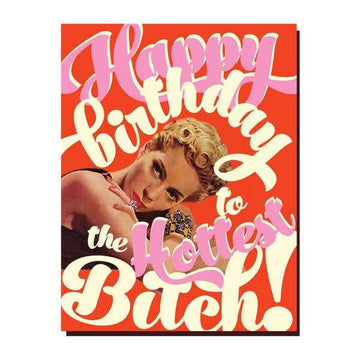 Happy Birthday B*tch Card-Greeting Cards-Miss Rosie Co.