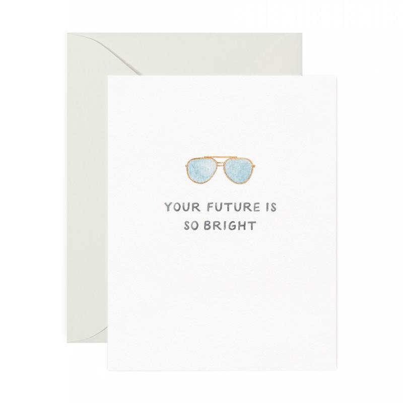 Your Future Is So Bright Card-Greeting Cards-Miss Rosie Co.