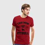 Men's Premium T-Shirt This mom loves her pitbull