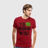 Men's Premium T-Shirt I Do Yoga