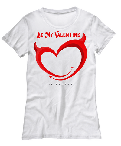 Be My Valentine - Women Tee