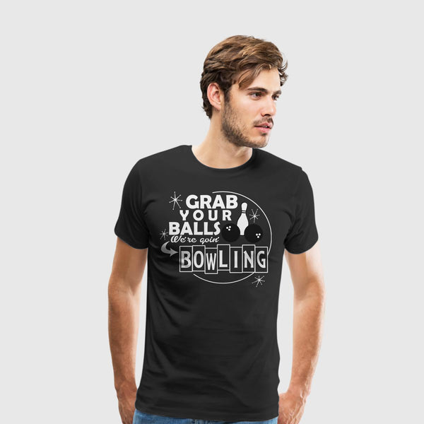 Men's Premium T-Shirt Bowling-Grab your balls