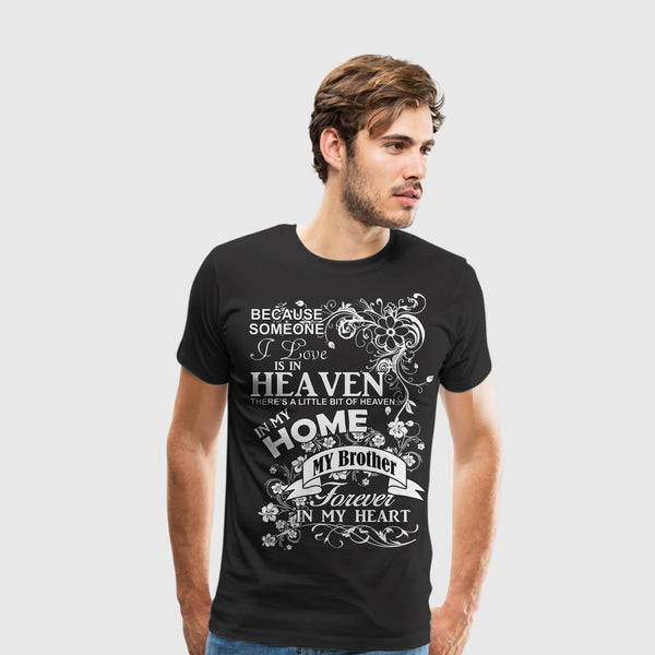 Men's Premium T-Shirt Brother Heaven in my home white