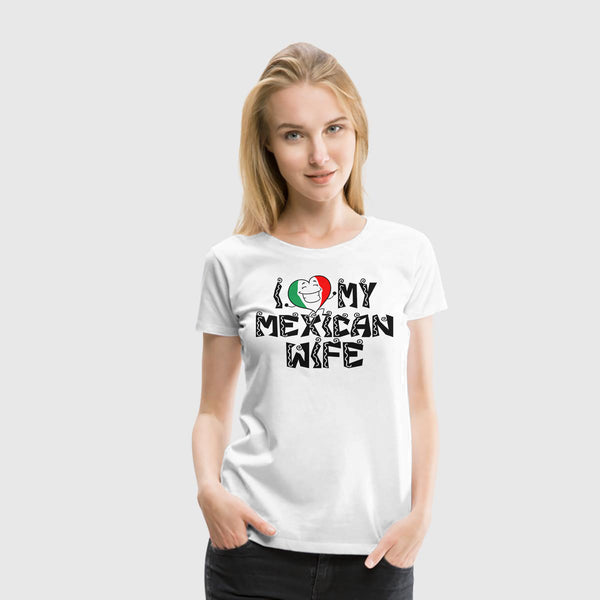 Women Premium T-Shirt Mexican Wife